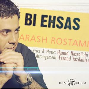 Arash Rostami – Bi Ehsas