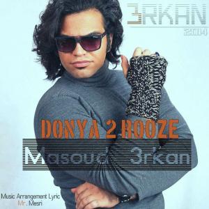 Masoud 3rkan – Donya 2 Rooze