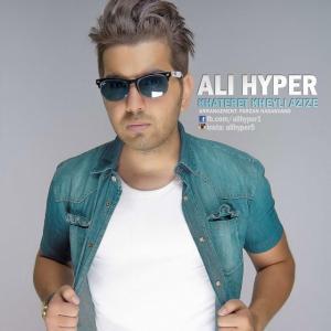 Ali Hyper – Khateret Kheyli Azize