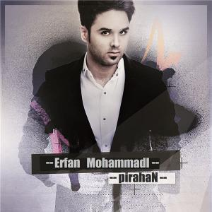 Erfan Mohammadi – Pirahan