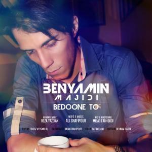 Benyamin Majidi – Bedoone To