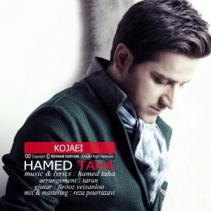 Hamed Taha – Kojaei