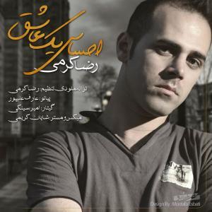 Reza Karami – Ehsase Yek Ashegh