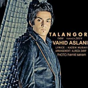Vahid Aslani – Talanghor