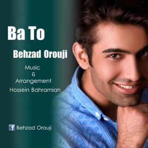 Behzad Orouji – Ba To