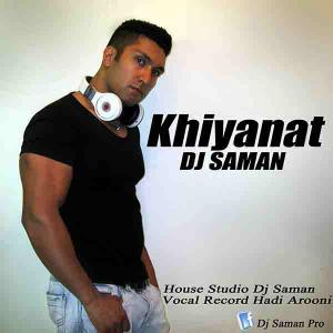 Dj Saman – Khiyanat