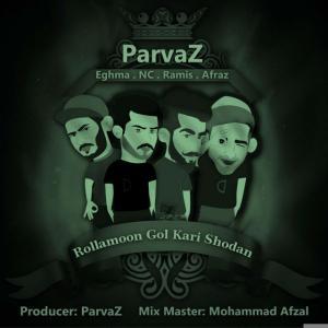 Parvaz – Rollamoon Gol Kari Shodan