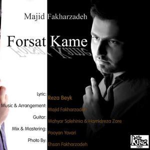 Majid Fakharzadeh – Forsat Kame