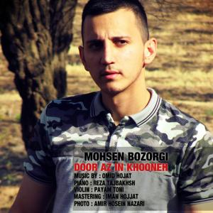 Mohsen Bozorgi – Door Az In Khooneh