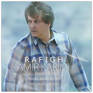 Amir Karimi – Rafigh