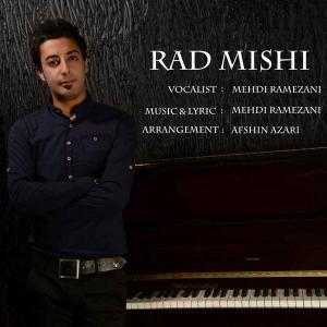 Mehdi Ramezani – Rad Mishi
