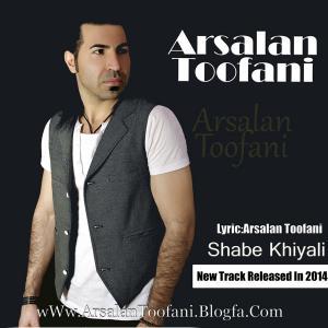 Arsalan Toofani – Shabe Khiyali