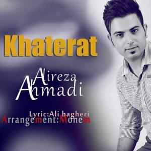 Alireza Ahmadi – Khaterat