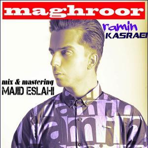 Ramin Kasraei – Maghroor