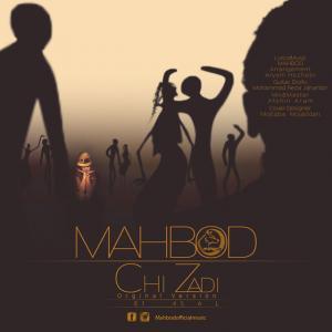 Mahbod – Chi Zadi
