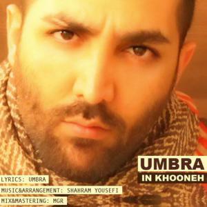 Umbra – In Khooneh
