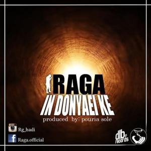 Raga – In Donyaei Ke