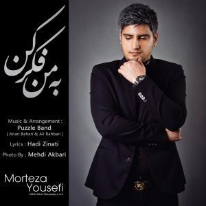 Morteza Yousefi – Be Man Fekr Kon