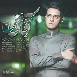 Hasan Rezaeian – Aghaye Man