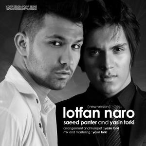 Saeed Mirzaei – Lotfan Naro (Ft Yasin Torki) (New Version)