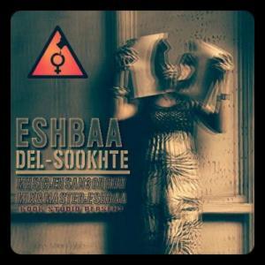 Eshbaa – Del Sookhte