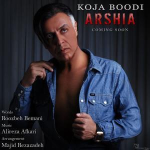 Arshia – Koja Boodi (Demo Album)