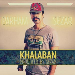 Parham Sezar – Khalaban