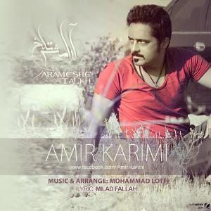 Amir Karimi – Arameshe Talkh