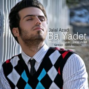 Jalal Azad – Ba Yadet