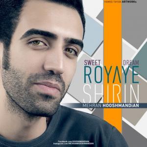 Mehran Hooshmandian – Royaye Shirin