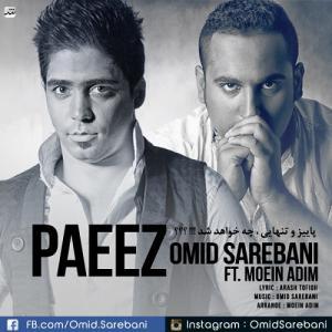 Omid Sarebani – Paeiz (Ft Moein Adim)