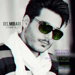 Bahman Nejati – Del Mibari