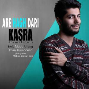 Kasra – Are Hagh Dari