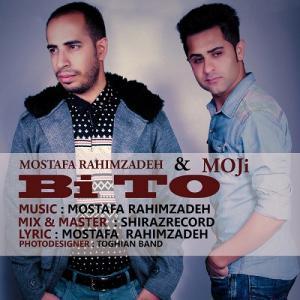 Mostafa Rahimzadeh & Moji – Bi To