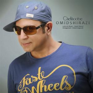 Omid Shirazi – Che Khoobeh