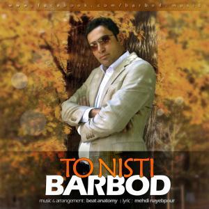 Barbod – To Nisti