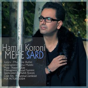 Hamid Koruni – Mehe Sard