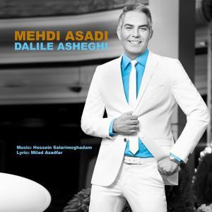 Mehdi Asadi – Dalile Asheghi
