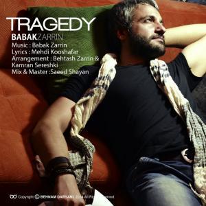 Babak Zarrin – Tragedy