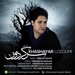 Khashayar Lozumi – Sargardoon