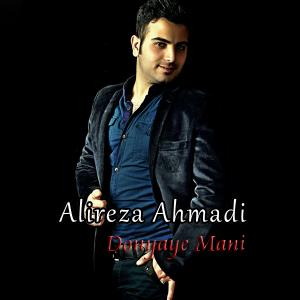Alireza Ahmadi – Donyaye Mani