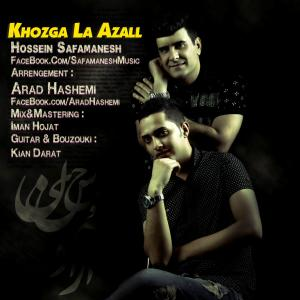 Hossein Safamanesh – Khozga La Azall