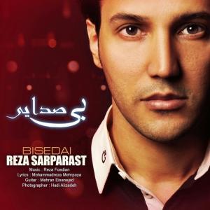 Reza SarParast – Bi Sedaye