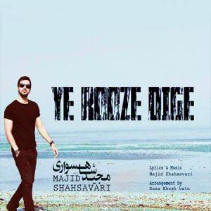 Majid Shahsavari – Ye Rooze Dige
