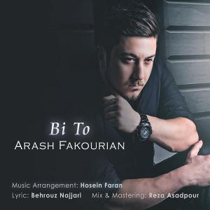 Arash Fakourian – Bi To