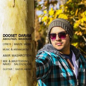 Abolfazl Masoudi – Dooset Daram