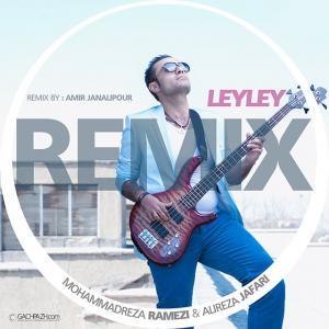 Mohammad Reza Ramezi – Leyley (Ft Alireza Jafari) (Remix)