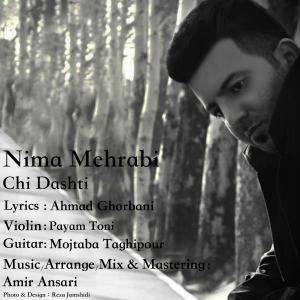 Nima Mehrabi – Chi Dashti
