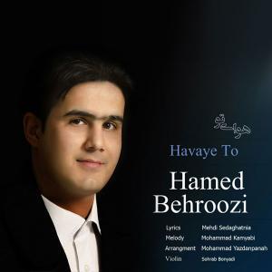 Hamed Behroozi – Havaye To