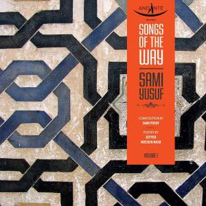 Sami Yusuf – Songs of the Way